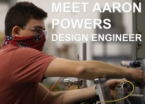 Aaron Powers designs industrial vacuum equipment at Vacuum Technology Incorporated